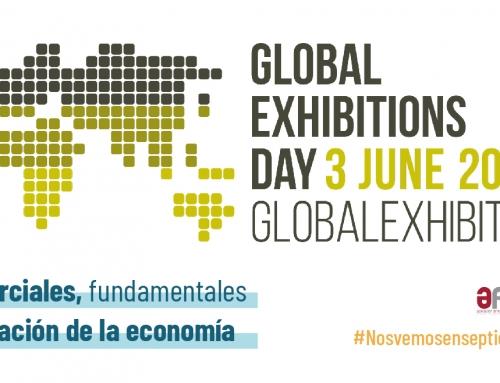 Las ferias españolas celebran el GLOBAL EXHIBITIONS DAY focalizando su atención en la inminente reanudación de la actividad